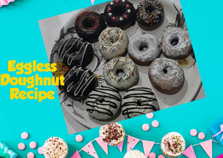 Easiest Way to Make Ultimate Eggless Easy Doughnut Recipe