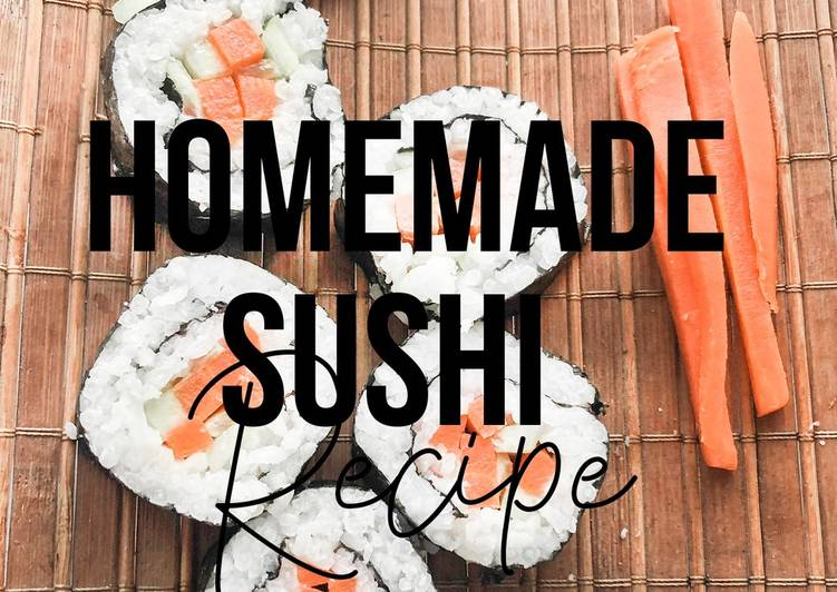 Homemade Sushi-Vegetarian Sushi [Easy & Delicious Sushi Recipe]
