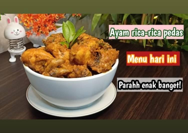 Resep Ayam Rica-rica Super Pedas Gurih Dan Enak