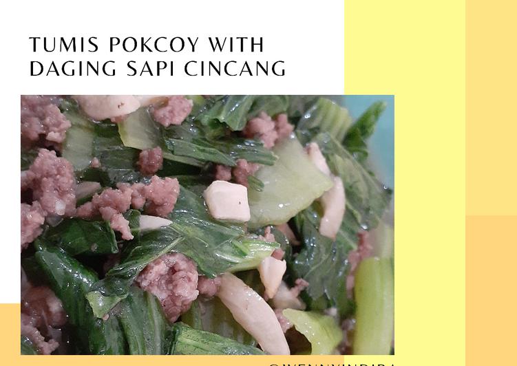 [1] Tumis Pokcoy With Daging Sapi Cincang