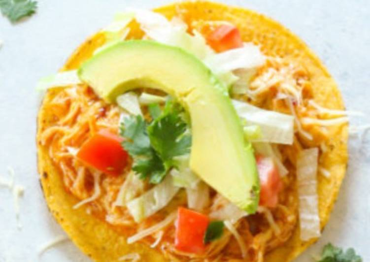 30 Minute Recipe of Ultimate Chipotle Chicken Tostadas