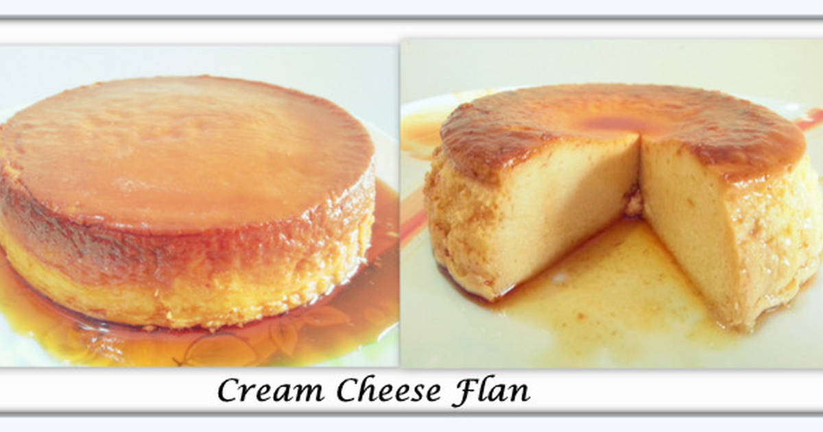 Cream Cheese Flan Recipe By Darsh Cookpad