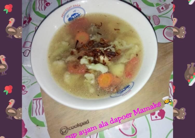 Sup Ayam Ala Dapoer Mamake 👩🍳