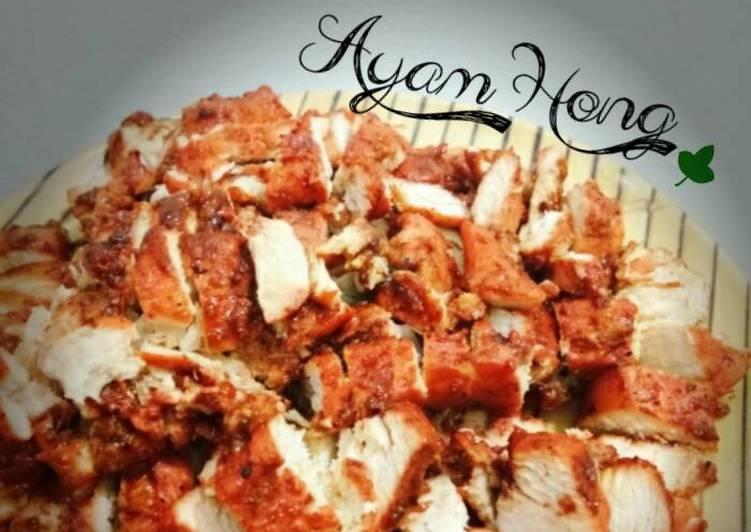Resep Ayam Hong Yang Mudah Pasti Lezat