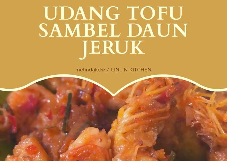 Udang Tofu Sambel Daun Jeruk