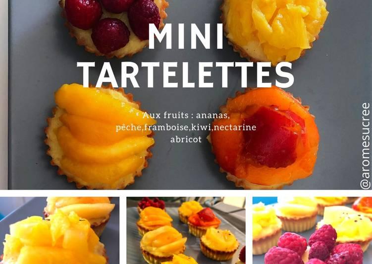 La Recette Pas à Pas Mini tartelettes aux fruits