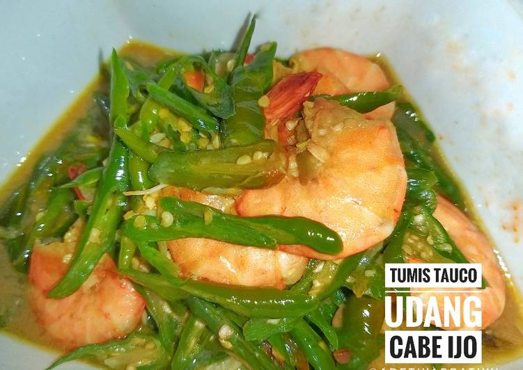 Tumis Tauco Udang Cabe Ijo