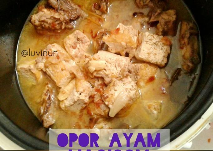 Opor Ayam #MagicomSeries
