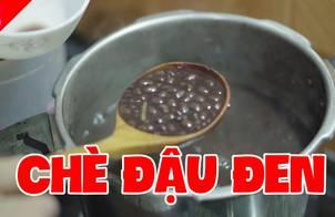 Cách nấu CHÈ ĐẬU ĐEN Nhanh Mềm, Ngọt Bùi, Ngon Sánh Mịn