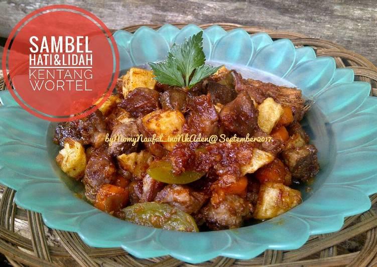 Sambal goreng Hati & Lidah Sapi plus kentang wortel #kitaberbagi