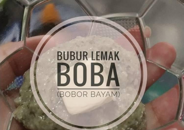 Bubur Lemak Boba (Bobor Bayam)