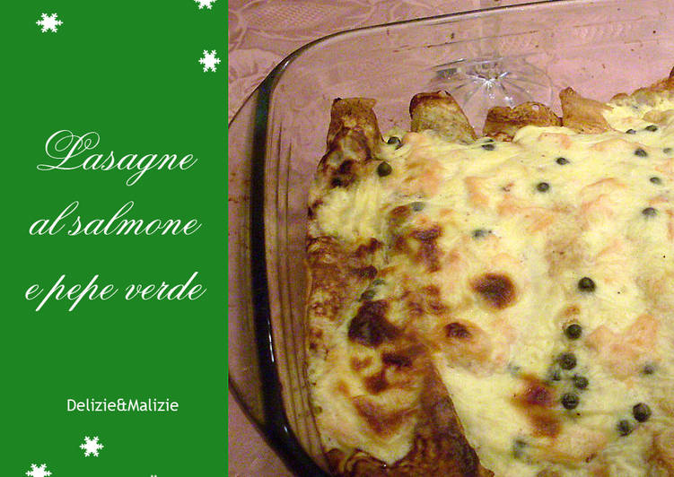 Lasagna with salmon and green pepper #ciaksicucina #cookpad