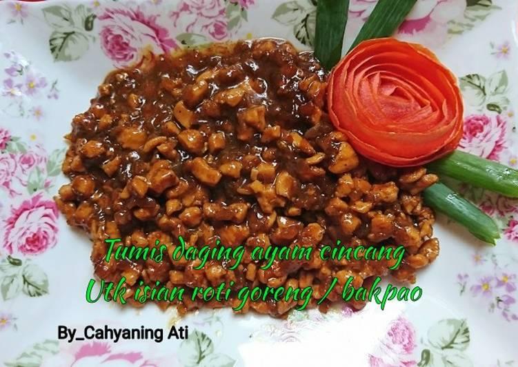 Tumis daging ayam cincang utk isian roti goreng / bakpao