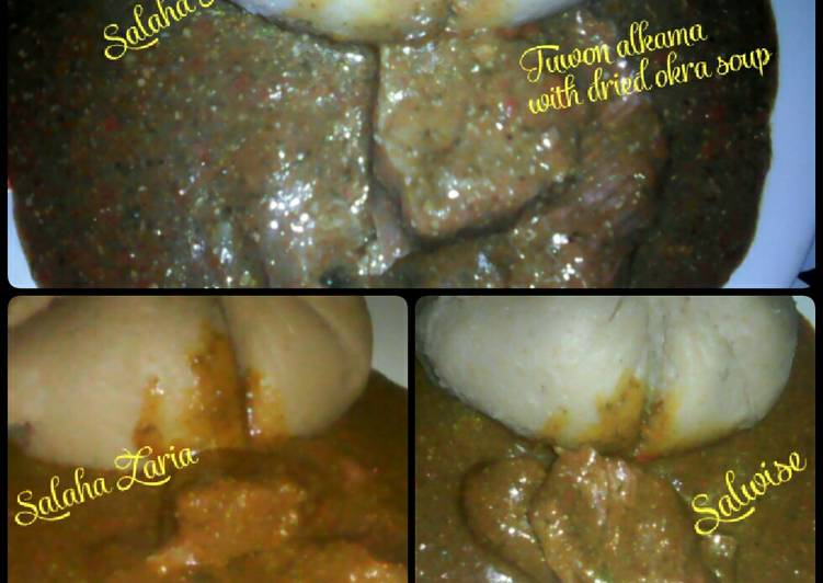 Top 100 Dinner Ideas Special Tuwon alkama with dried okra soup