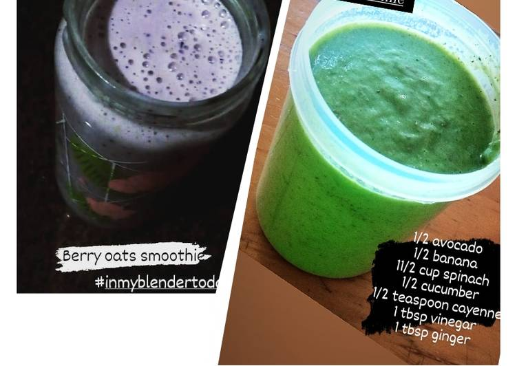 Healthy breakfast🥤 smoothies #blackberry_oats & #green_smoothie