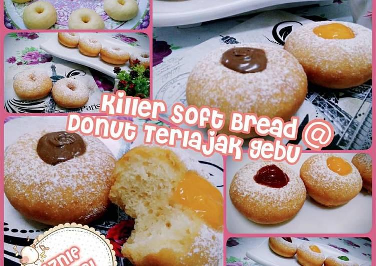 Cara Mudah Masak: KILLER SOFT BREAD (Donut)  Enak