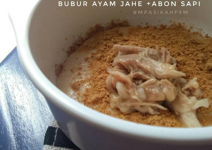 MPASI 9m -BuBur Ayam Jahe +Abon Sapi