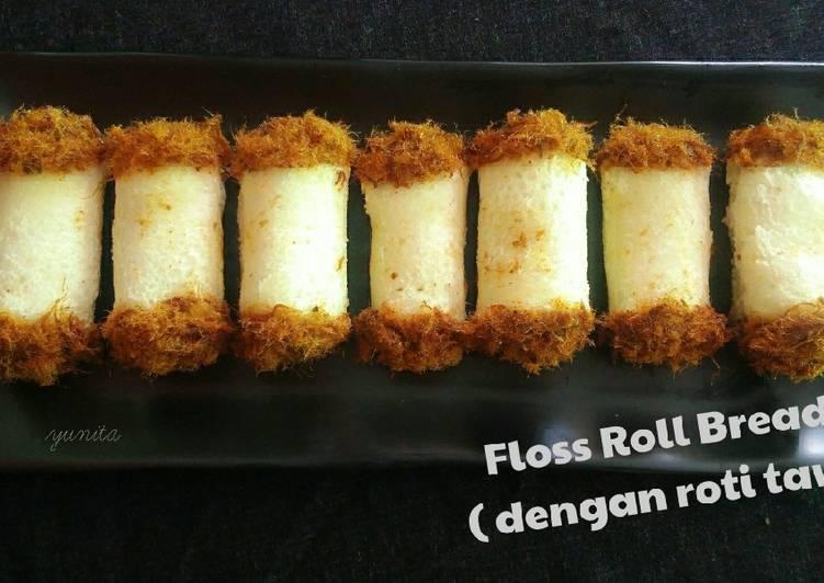 FLOSS ROLL BREAD (dengan roti tawar)