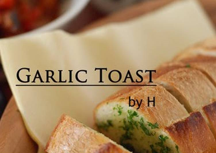 15 Minute Recipe of Cooking Addictive Garlic Toast