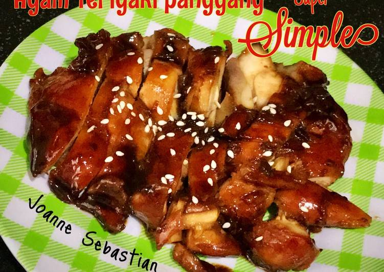 Resep Ayam Teriyaki Panggang Super Simple yang Lezat Sekali