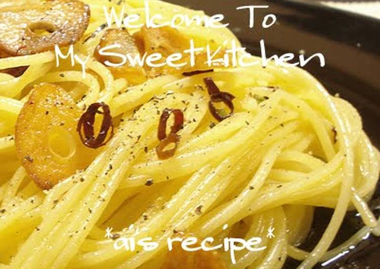 Recipe: Appetizing Authentic Aglio, Olio, e Peperoncino
