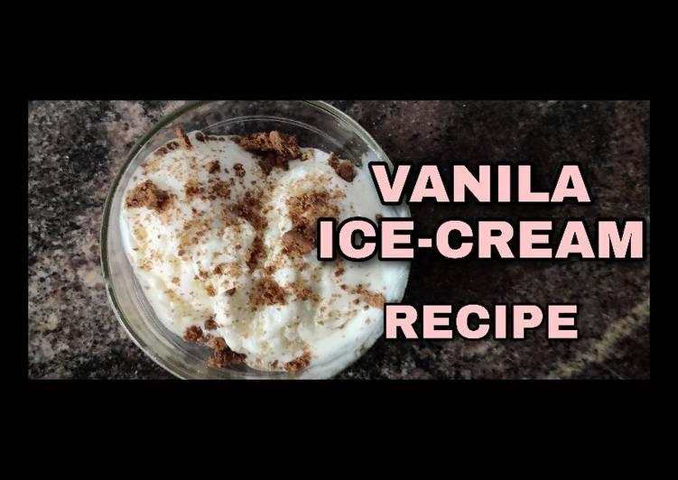 Eggless Vanila Ice Cream Recipe Without ice cream maker