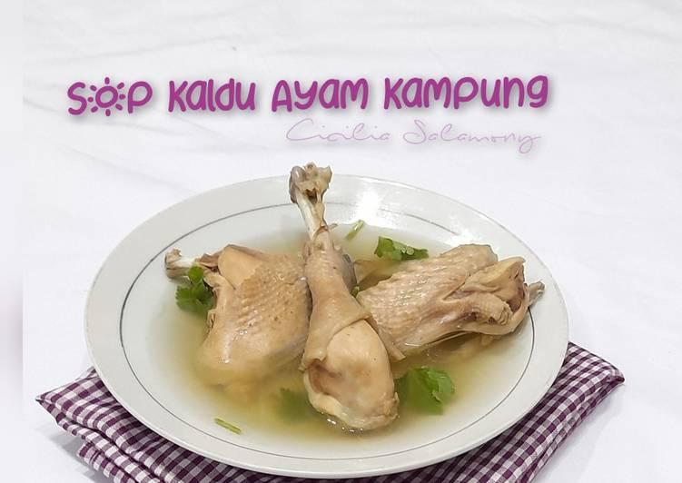 Resep Sop Kaldu Ayam Kampung Anti Gagal