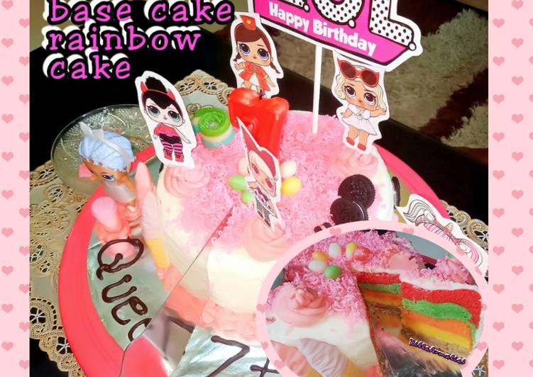 Resep: Berselera Cake Ultah Tema LOL Base Cake Rainbow Cake