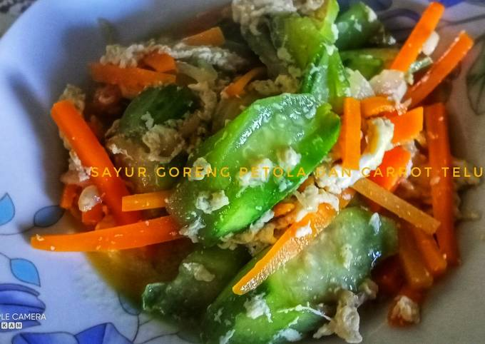 Sayur goreng petola dan carrot telur