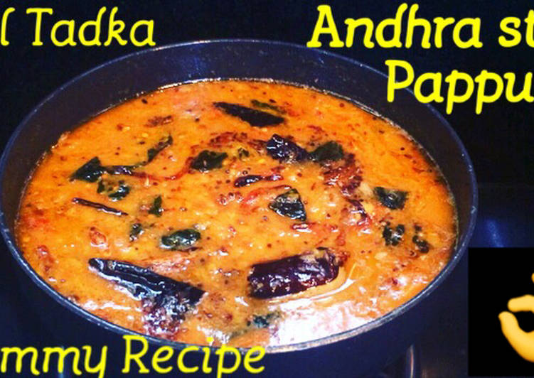 Simple Way to Make Ultimate Andhra style Dal (Pappu)  Dal Tadka