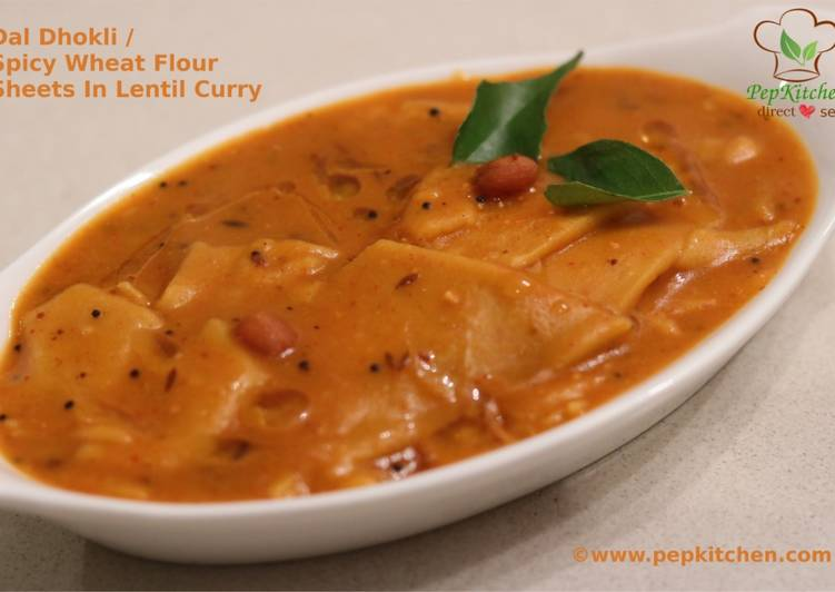 Dal Dhokli / Spicy Wheat Flour Sheets In Lentil Curry