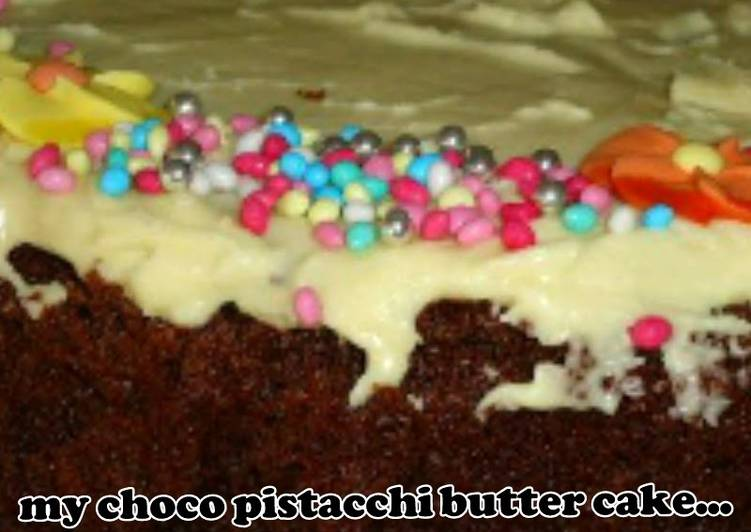 AMIEs CHOCO PISTACCHI BUTTER cake