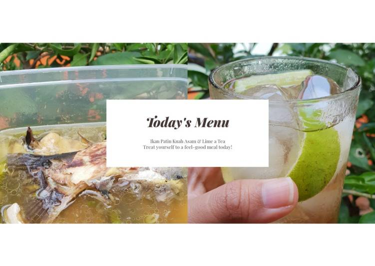 Ikan Patin Kuah Asam & Lime A Tea