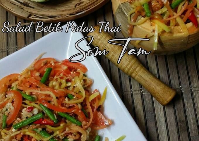Salad Betik Pedas (Som Tam)