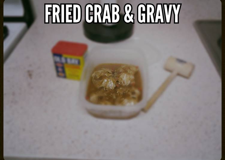 Fried Hardcrab & Gravy