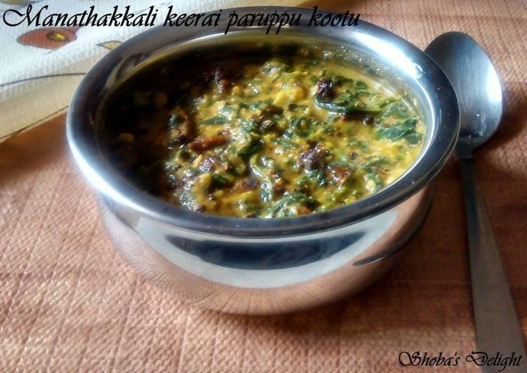 Easiest Way to Prepare Homemade Manathakali keerai paruppu kootu