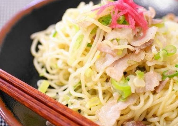 7 Easy Ways To Make Salt-Flavored Yakisoba Noodles with Lots of Leek