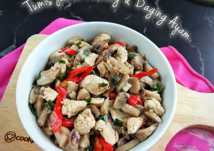 Tumis Jamur Kancing & Daging Ayam