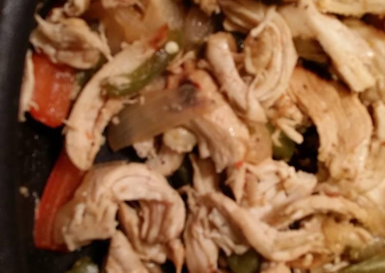 Zesty Italian Chicken Fajitas:-)
