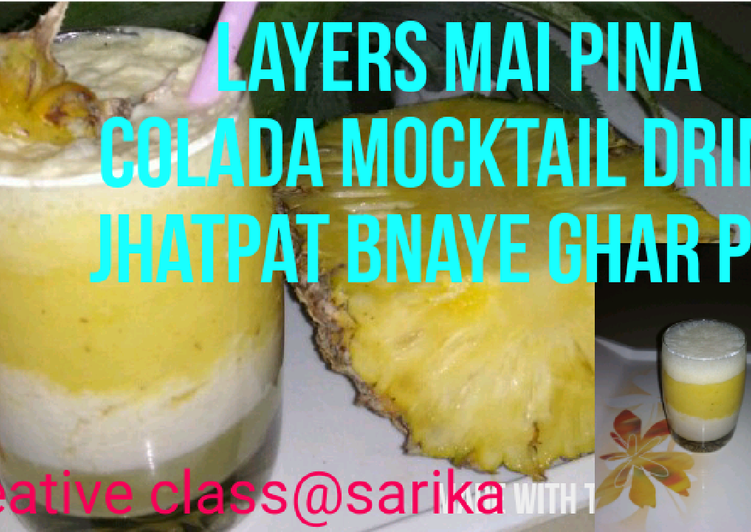 Steps to Prepare Any-night-of-the-week Three layers mocktail drink Pina colada