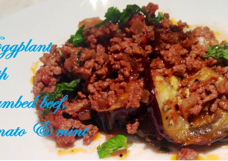 How to Make Homemade Eggplant with crumbed beef, tomato and mint