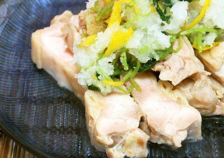 Light and Refreshing Steamed Chicken With Yuzu, Grated Daikon Radish and Ponzu Sauce - Laurie G Edwards