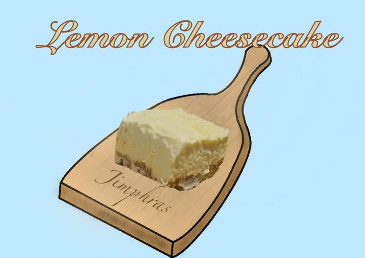 Simple Way to Prepare Ultimate No-Bake Lemon Cheesecake
