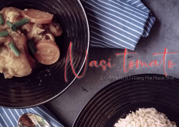 Nasi tomato & Ayam masak merah with homemade tomato puri