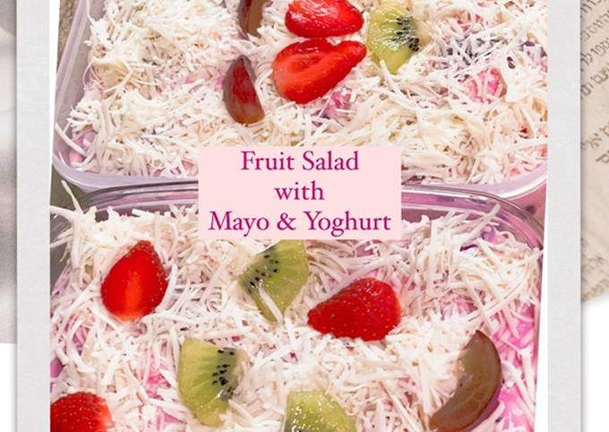 Salad Buah Enak dengan Yoghurt & Mayonaise