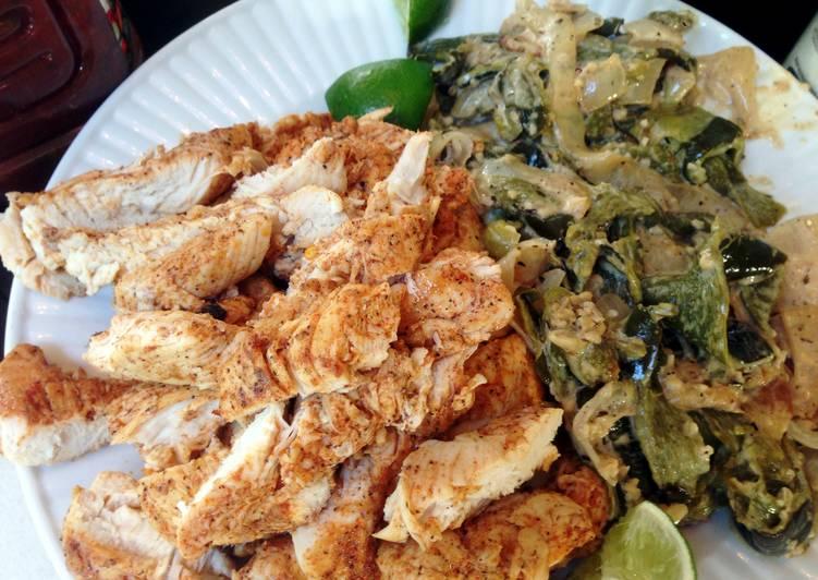 Chicken Fajitas with Rajas con Crema
