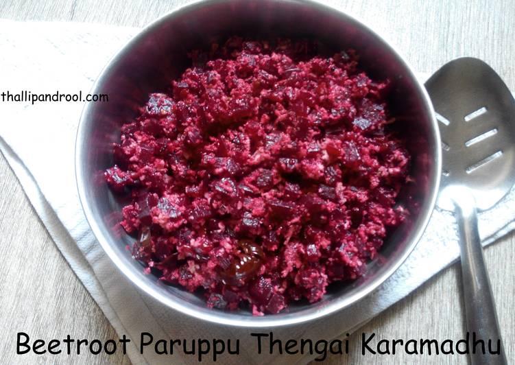 25 Minute Recipe of Summer Beetroot Paruppu Thengai Karamadhu