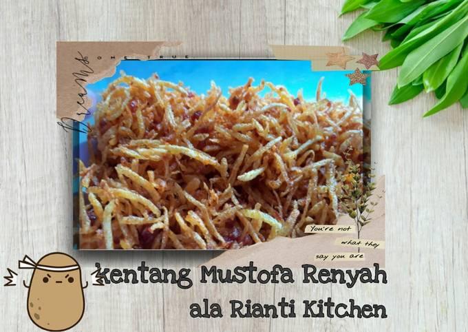 Kentang Mustofa Renyah- Kentang Kriuk Pedas-ala Rianti Kitchen