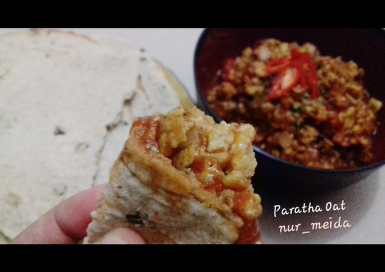 Paratha oat with orak-arik telur asam pedas manis ala meida