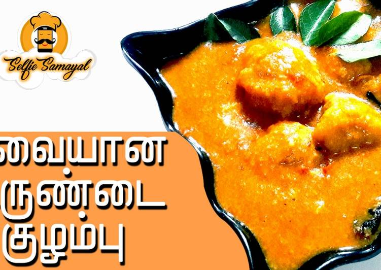 Recipe of Perfect Paruppu Urundai Kulambu